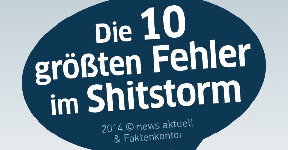 Die zehn größten Fehler im Shitstorm